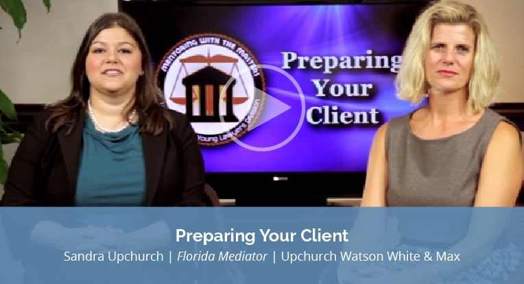 "Sandra Upchurch, a Florida Mediator from Upchurch Watson White & Max explains ""Preparing your Client"" in this video."