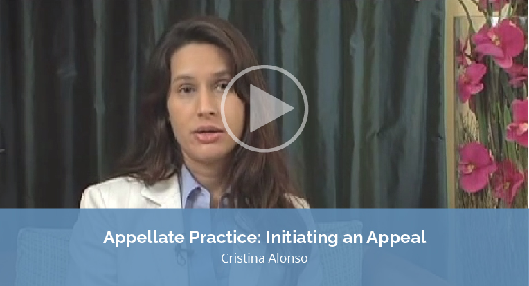 """Cristina Alonso explains """"Appellate Practice: Initiating an Appeal"""" in this video."""
