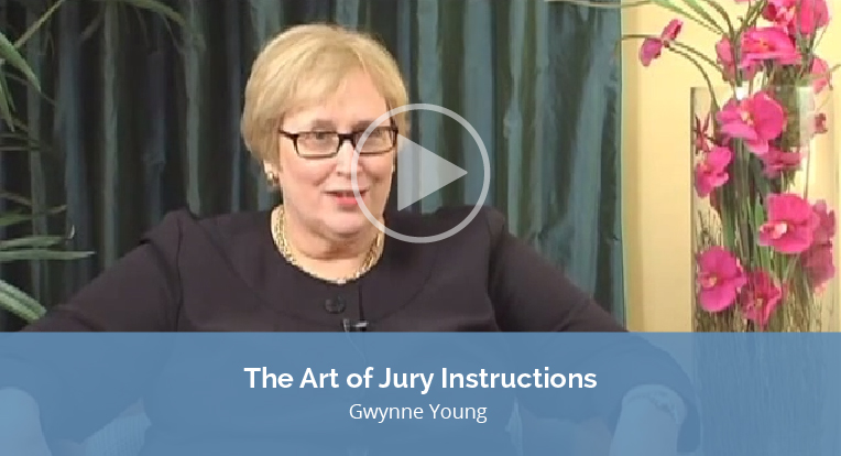 """Gwynne Young explain """"The Art of Jury Instructions"""" in this video."""