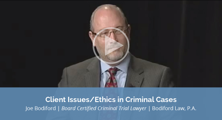 "Joe Bodiford, Board Certified Criminal Trial Lawyer, Bodiford Law, P.A., explains ""Client Issues/Ethics in Criminal Cases"" in this video."