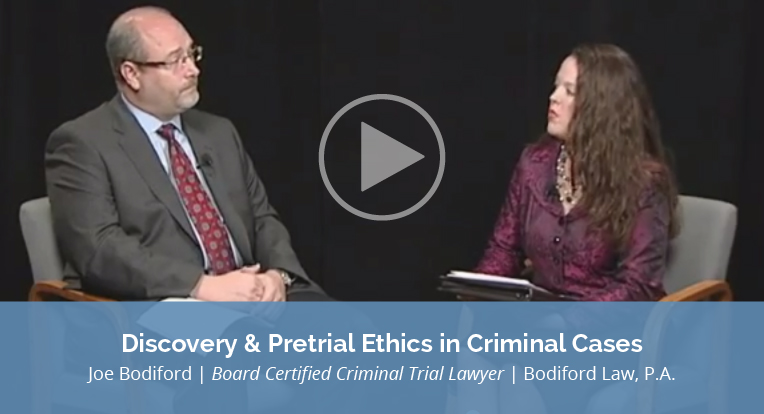 "Joe Bodiford, Board Certified Criminal Trial Lawyer, Bodiford Law, P.A., explains ""Discovery & Pretrial Ethics in Criminal Cases"" in this video."