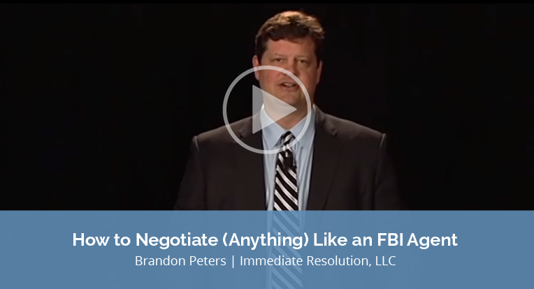 """Brandon Peters, Immediate Resolution, LLC, explains """"How to Negotiate (Anything) like an FBI Agent"""" in this video."""
