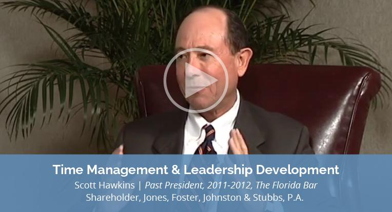 "Scott Hawkins, Shareholder of Jones, Foster, Johnston & Stubbs, P.A., also Past President, 2011-2012, The Florida Bar, explains ""Time Management & Leadership Development"" in this video."