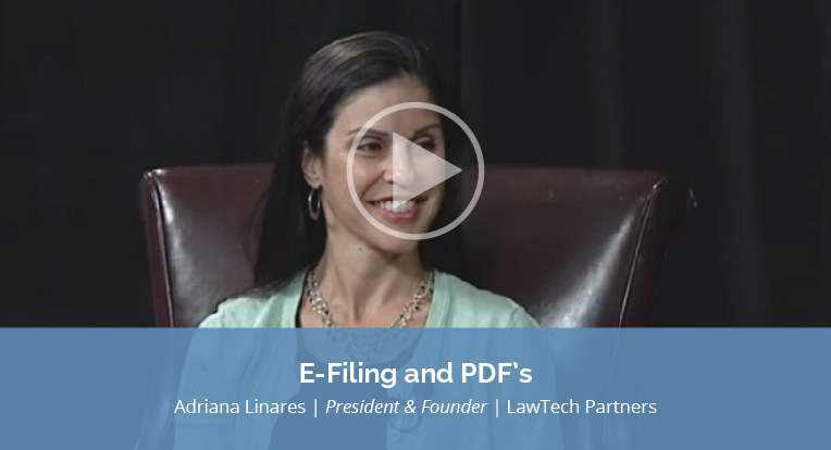 "Adriana Linares, President and Founder of LawTech Partners explains ""E-Filing and PDF's"" in this video."