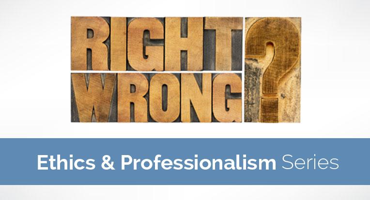MTM_764x414_Ethics&Professionalism