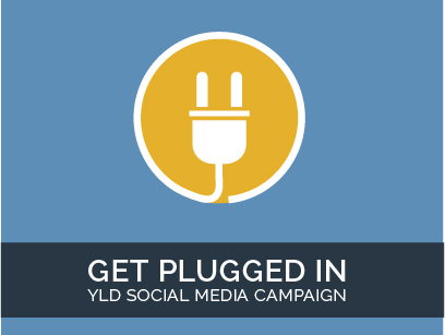 Get Plugged In: YLD Social Media Campaign