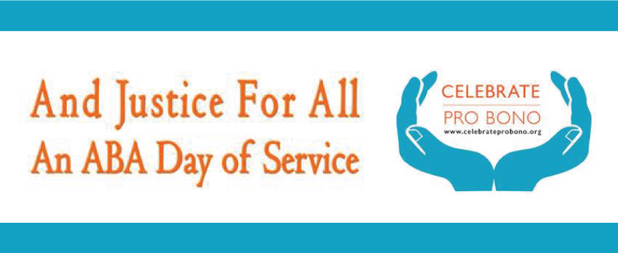 """Celebrate Pro Bono drawing of blue hands holding the text in orange, to the left it says """"And Justice for All"""" and """"An ABA Day of Service"""" in orange"""