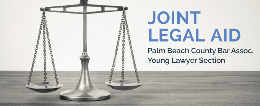 """Silver legal scales on a wood table, text in blue on the right reads """"Joint Legal Aid Palm Beach County Bar Assoc Young Lawyer Section"""