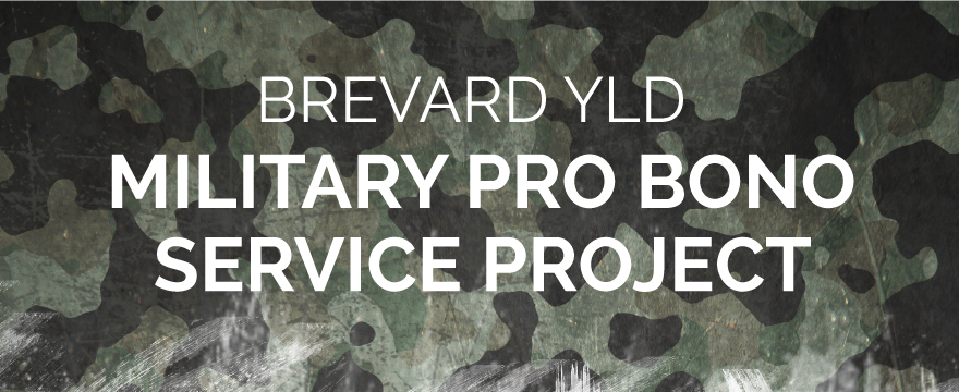 """Camouflage background with white text on top that reads """"Brevard YLD Military Pro Bono Service Project"""""""