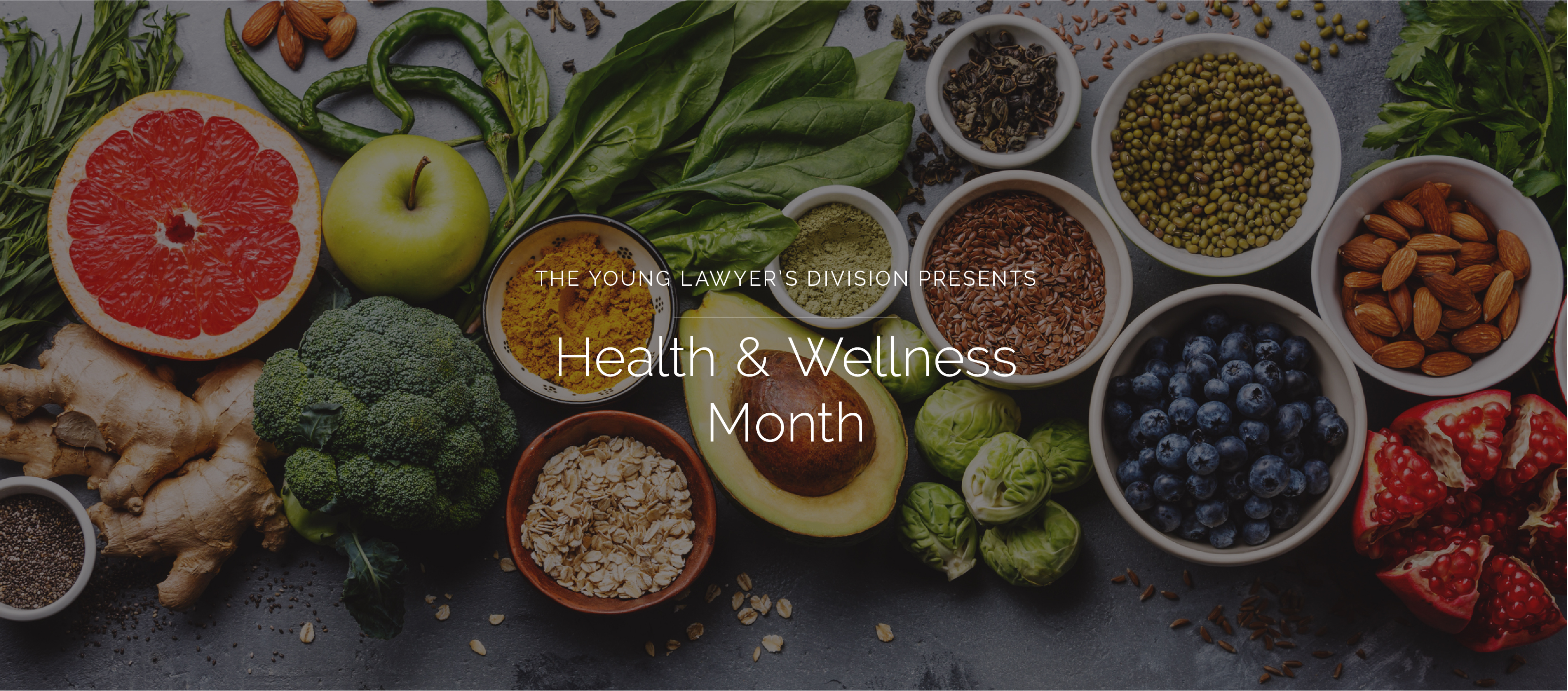 FLAYLD Health & Wellness Month, picturing healthy foods in the background