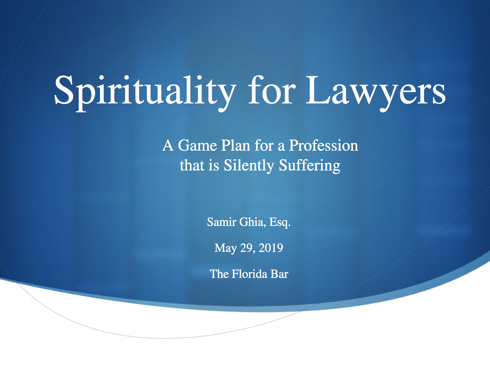 Visual spirituality for lawyers and a game plan for a profession that is silently suffering