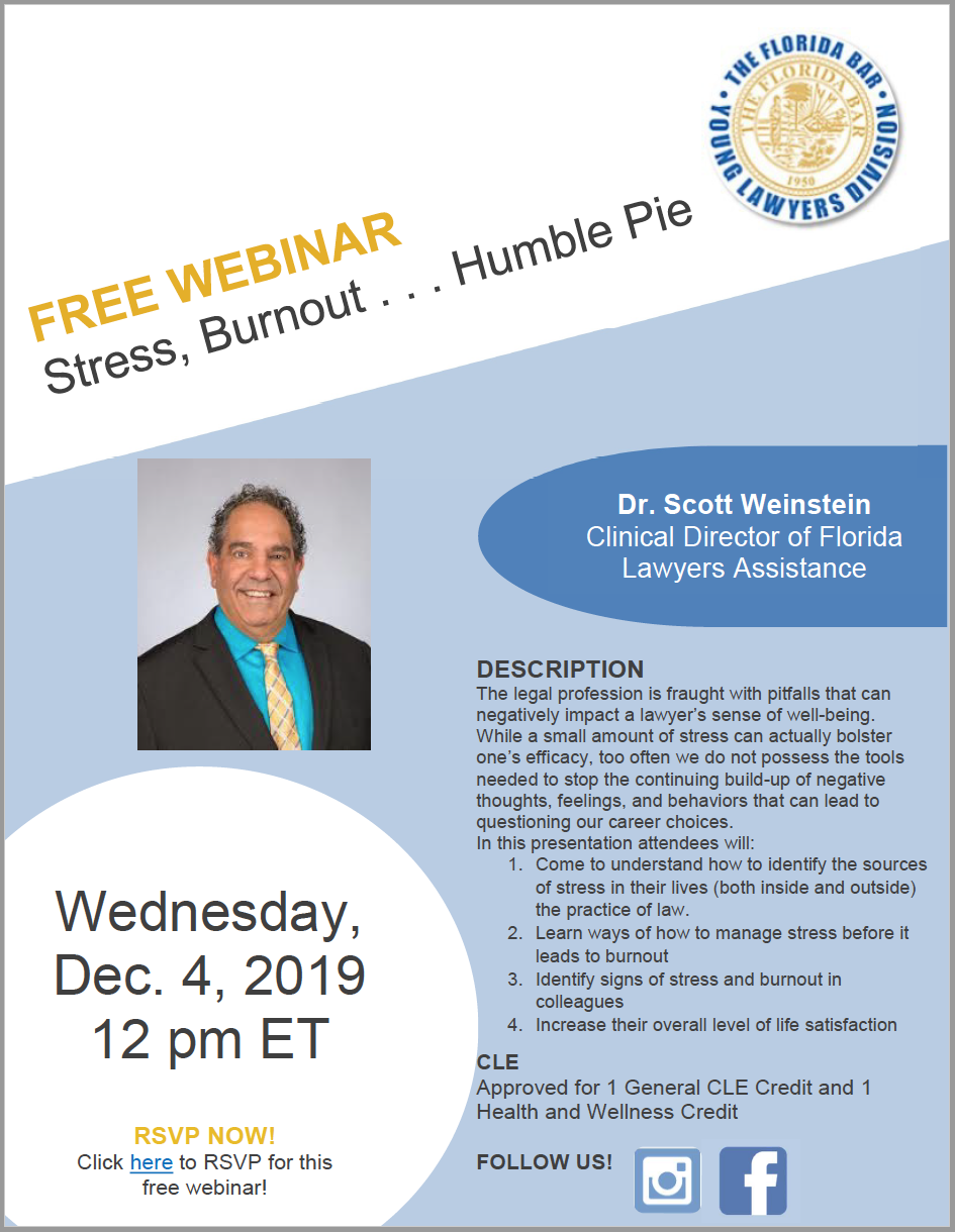Free Webinar: Stress, Burnout and Humble Pie. Wednesday December 4th, 2019 with Dr. Scott Weinstein